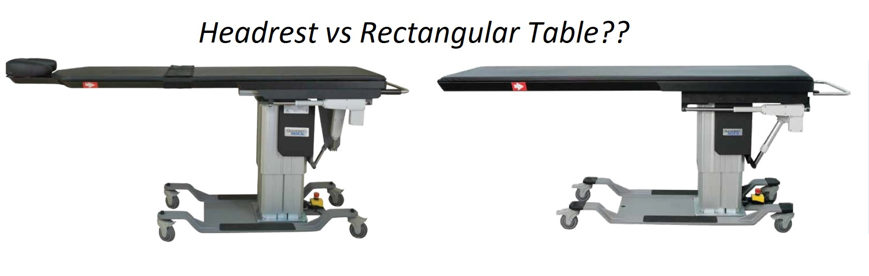 Biggest Question on C-Arm Table – Headrest or Rectangular Top?
